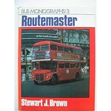 Routemaster (Bus Monographs)