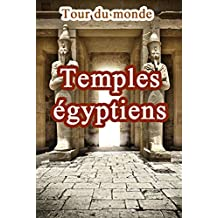 Temples égyptiens (French Edition)