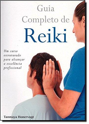 Guia Completo de Reiki (Em Portuguese do Brasil)