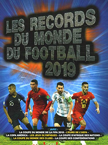 Records du monde du football 2019 par Keir RADNEDGE