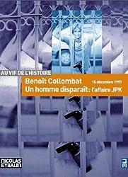 Un homme disparaît : L'affaire JPK, 15 décembre 1997