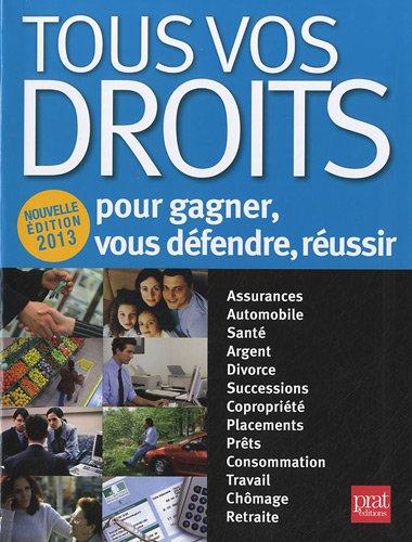 Tous vos droits : Pour gagner, vous défendre, réussir par Isabelle Resmond-Michel, Bertrand Couette, Catherine Doleux, Isabelle Gallay, Collectif