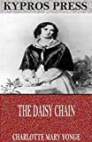 The Daisy Chain, or, Aspirations: A Family Chronicle (English Edition)