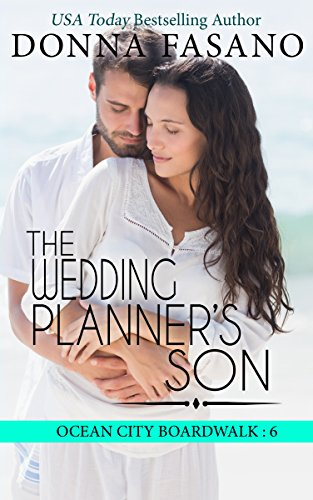 The Wedding Planner's Son (Ocean City Boardwalk Series, Book 6) by [Fasano, Donna]