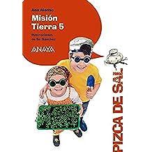 Misión Tierra 5 (Literatura Infantil (6-11 Años) - Pizca De Sal)