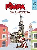 Pimpa va a Modena. Ediz. illustrata