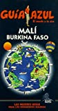 Guía Azul Malí y Burkina Faso (Guias Azules)