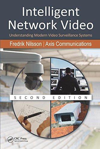 Intelligent Network Video: Understanding Modern Video Surveillance Systems, Second Edition - Intelligentes Video