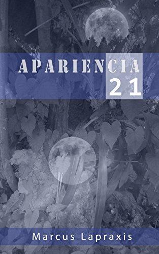 Apariencia 21 por Marcus Lapraxis