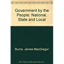Government by the People: National, State and Local [High School Edition] by James MacGregor Burns (2005-01-30)