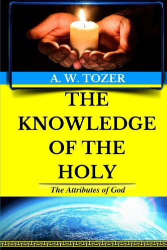 Used, A. W. Tozer: The Attributes of God: The Knowledge of for sale  Delivered anywhere in UK