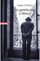 Un gentiluomo a Mosca (Italian Edition) Kindle Edition