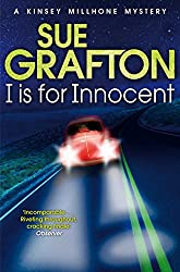 I is for Innocent: A Kinsey Millhone Mystery (Kinsey Millhone Alphabet series Book 9)