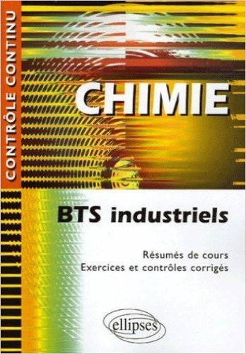 Chimie : BTS Industriels de Nicole Cortial ( 16 fvrier 2006 )