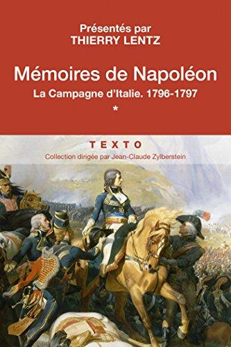 Mémoires de Napoléon (Tome 1) - La campagne d'Italie par Napoléon Bonaparte