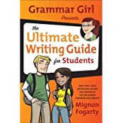 [(Grammar Girl Presents the Ultimate Writing Guide for Students )] [Author: Mignon Fogarty] [Jul-2011]
