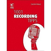 1001 Recording Tipps (mitp Anwendungen)