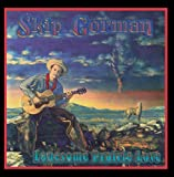 Songtexte von Skip Gorman - Lonesome Prairie Love