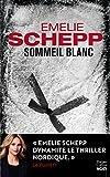 Sommeil blanc : Une deuxième enquête de Jana Berzelius (HarperCollins Noir)
