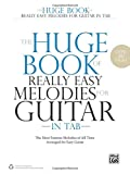 The Huge Book of Really Easy Melodies for Guitar in TAB  |  Gitarre  |  Buch