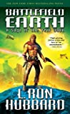 Battlefield Earth Reissue Edition by L. Ron Hubbard published by Galaxy Press (2008)