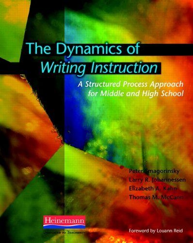 The Dynamics of Writing Instruction: A Structured Process Approach for Middle and High School by Peter Smagorinsky (2010-08-17) par Peter Smagorinsky;Larry R. Johannessen;Elizabeth Kahn;Thomas McCann