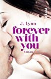 Forever with You: Roman (Wait for You 6)