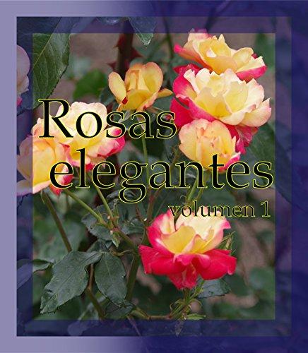 Descargar Libro Rosas elegantes de Takao Sumita