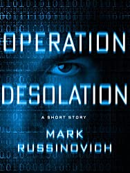 Operation Desolation: A Short Story