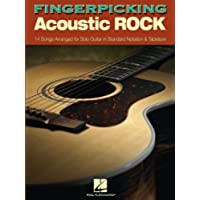 Fingerpicking Acoustic Rock Songbook: 14 Songs Arranged for Solo Guitar in Standard Notation & Tab - Acoustic Solo Tabs