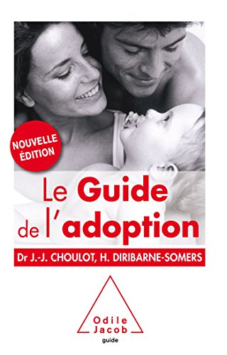 Guide de l 'adoption - NE par Jean-Jacques Choulot