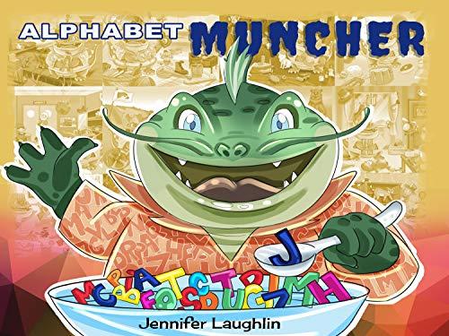 Alphabet Muncher (English Edition)