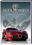 Alfa Romeo: Automobilfaszination seit 1910