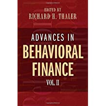 Advances in Behavioral Finance, Volume II: v. 2 (The Roundtable Series in Behavioral Economics)