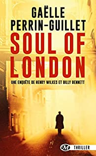 Soul of London par Gaëlle Perrin-Guillet