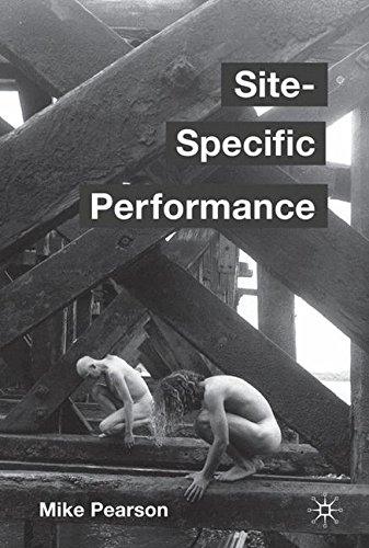 Site-Specific Performance por Professor Mike Pearson