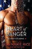 Heart of Danger: A Ghost Ops Novel