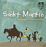Sankt Martin: Geschichten und Lieder vom Teilen