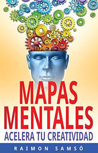 Mapas Mentales: Acelera tu creatividad (Marketing nº 3) por Raimon Samsó