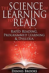 The Science of Learning to Read: Rapid Reading, Programmed  Learning & Dyslexia (SWB)