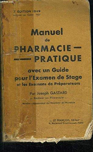 manuel-de-pharmacie-pratique-avec-un-guide-pour-l-39-examen-de-stage-et-les-examens-de-preparateurs-edition-1949-conforme-au-codex-1937