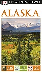 DK Eyewitness Travel Guide Alaska 2015