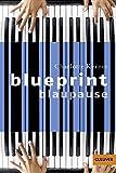 Gulliver, 1102: Blueprint Blaupause. Roman - Charlotte Kerner