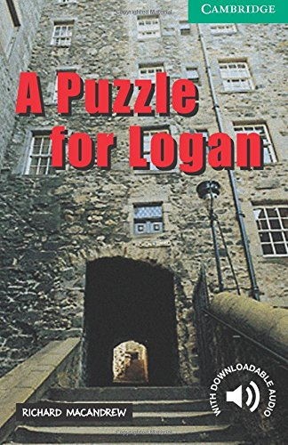 CER3: A Puzzle for Logan Level 3 (Cambridge English Readers)