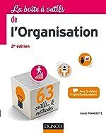 La Boîte à outils de l'Organisation - 63 outils & méthodes - Avec 5 vidéos d'approfondissement de Benoît Pommeret
