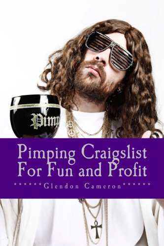 pimping-craigslist-for-fun-and-profit-a-down-and-dirty-overview-on-how-to-make-money-on-craigslist-b