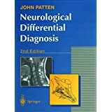 NEUROLOGICAL DIFFERENTIAL DIAGNOSIS 2ND EDITION