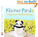 Kleiner Panda: Amigurumi Häkelanleitung