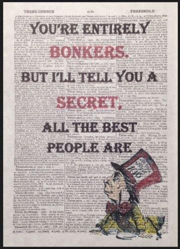 tdruck Mad Hatter Alice im Wunderland Bonkers Zitat, Print Vintage Wörterbuch-Seite ()