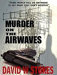 MURDER ON THE AIRWAVES